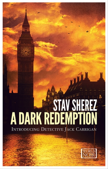 A Dark Redemption ebook by Stav Sherez
