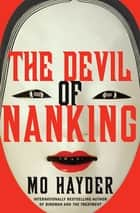 The Devil of Nanking eBook by Mo Hayder
