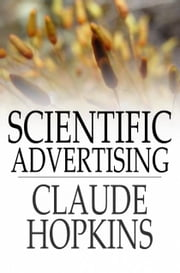 Scientific Advertising ebook by Claude Hopkins