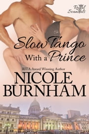 Slow Tango With a Prince ebook by Nicole Burnham