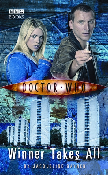 Doctor Who: Winner Takes All eBook by Jacqueline Rayner