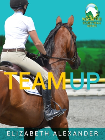 Team Up ebook by Elizabeth Alexander