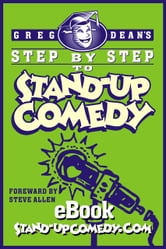 Greg Dean, Step by Step to Stand-up Comedy ebook by Greg Dean