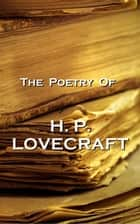 The Poetry Of HP Lovecraft eBook by HP Lovecraft