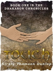 Touch ebook by Kirsty Dunlop