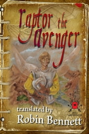 Raptor the Avenger ebook by Robin Bennett