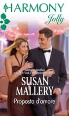 Proposta d'amore ebook by Susan Mallery