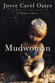 Mudwoman - A Novel ebook by Joyce Oates