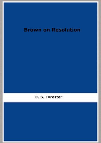Brown on Resolution ebook by C. S. Forester