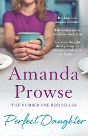 Perfect Daughter ebook by Amanda Prowse