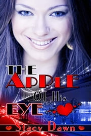 The Apple of His Eye ebook by Stacy  Dawn