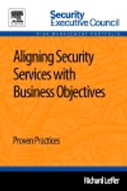 Aligning Security Services with Business Objectives