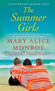 The Summer Girls ebook by Mary Alice Monroe