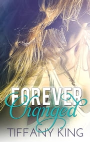 Forever Changed ebook by Tiffany King