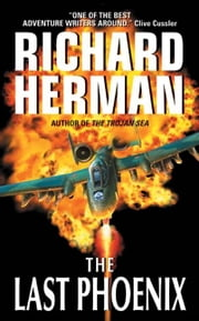 The Last Phoenix ebook by Richard Herman