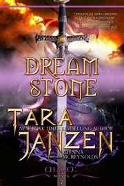 Dream Stone: Book Two in The Chalice Trilogy ebook by Tara Janzen