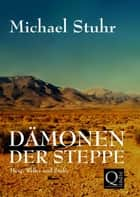 DÄMONEN DER STEPPE - All-age-Fantasy ebook by Michael Stuhr