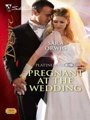 Pregnant at the Wedding ebook by Sara Orwig