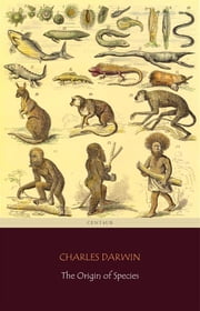 The Origin of Species (Centaur Classics) ebook by Charles Darwin,Charles Darwin,Charles Darwin,Charles Darwin,Charles Darwin