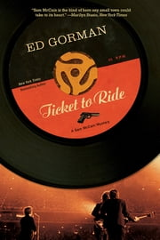 Ticket to Ride: A Sam McCain Mystery (Sam McCain Mysteries) ebook by Ed Gorman
