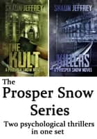 Prosper Snow Book 1 & 2 ebook by Shaun Jeffrey