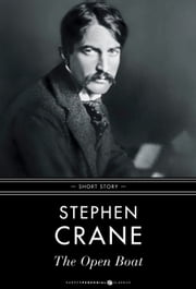 The Open Boat - Short Story ebook by Stephen Crane