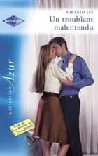 Un troublant malentendu (Harlequin Azur) ebook by Miranda Lee