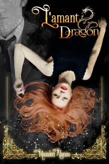 L'Amant dragon ebook by Maialen Alonso