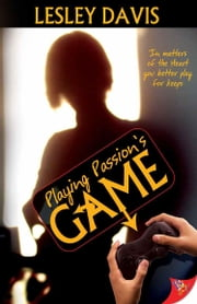 Playing Passion's Game ebook by Lesley Davis