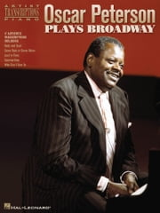 Oscar Peterson Plays Broadway Songbook ebook by Oscar Peterson