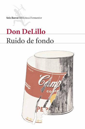 Ruido de fondo ebook by Don DeLillo