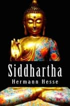 Siddhartha - An Indian Tale ebook by Hermann Hesse