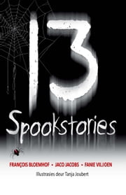 13 Spookstories ebook by Francois Bloemhof