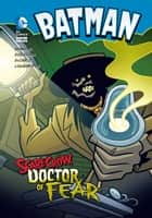 Scarecrow, Doctor of Fear ebook by Matthew K. Manning