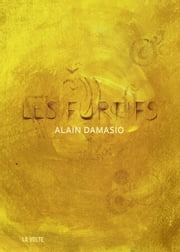 Les Furtifs eBook by Alain Damasio
