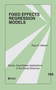 Fixed Effects Regression Models ebook by Paul D. Allison