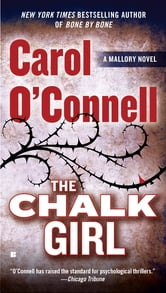 The Chalk Girl ebook by Carol O'Connell