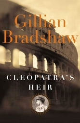Cleopatra's Heir ebook by Gillian Bradshaw