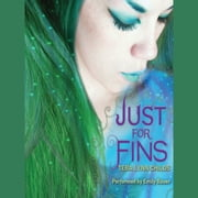 Just for Fins audiobook by Tera Lynn Childs