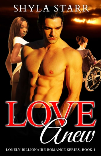 Love Anew ebook by Shyla Starr