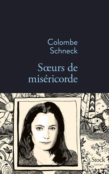 Soeurs de miséricorde ebook by Colombe Schneck