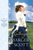 Kathryn ebook by Margery Scott