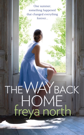 The Way Back Home ebook by Freya North