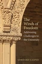 The Winds of Freedom ebook by Prof. Gerhard Casper