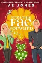 From This Fae Forward ebook by AE Jones