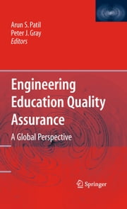 Engineering Education Quality Assurance - A Global Perspective ebook by