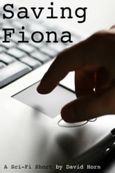 Saving Fiona ebook by David Horn