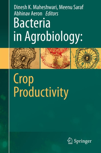 Bacteria in Agrobiology: Crop Productivity ebook by