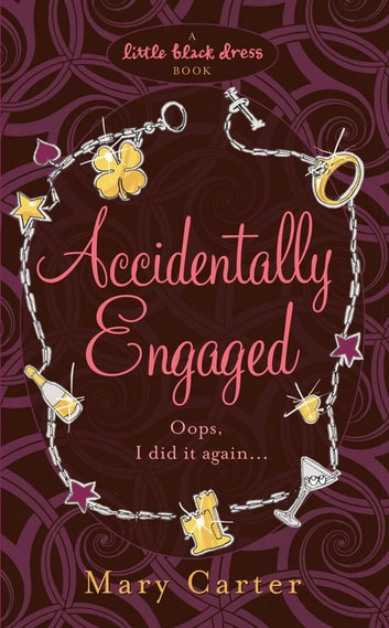 Accidentally Engaged ebook by Mary Carter
