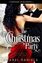 The Christmas Party ebook by Amabel Daniels